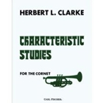 Clarke:  Characteristic Studies for the Cornet (Trumpet)