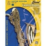Band Expressions , Book One: Student Edition [Baritone Saxophone]